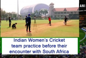 Indian Women s Cricket team practice before their encounter with South Africa
