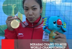 Mirabai Chanu To Miss World Championship