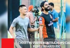 Chhetri Visits RCB Training Camp Kohli Shares Pic