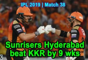 IPL 2019 - Match 38 - Sunrisers Hyderabad beat KKR by 9 wks