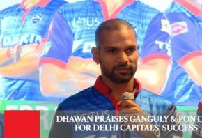 Dhawan Praises Ganguly Ponting For Delhi Capitals Success