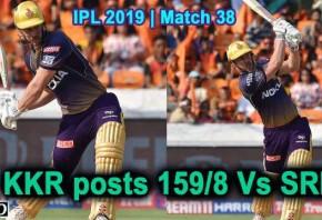 IPL 2019 - Match 38 - KKR posts 159/8 Vs Sunrisers Hyderabad
