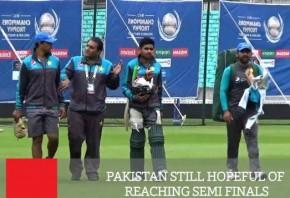 Pakistan Still Hopeful Of Reaching Semi Finals