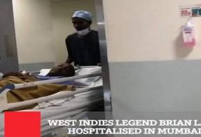 West Indies Legend Brian Lara Hospitalised In Mumbai