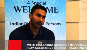 With Harendra As Coach, India Will Play Aggressive Hockey : Raghunath