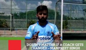 Doesn't Matter If A Coach Gets Changed – Manpreet Singh