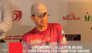 Ponting Calls For More Responsibility From Top Order