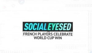 Socialeyesed - French players celebrate World Cup win