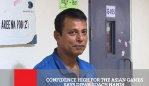 Confidence High For The Asian Games Says Dipa's Coach Nandi