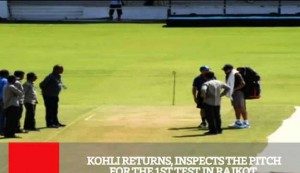 Kohli Returns, Inspects The Pitch For The 1St Test In Rajkot