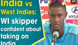 India vs West Indies: WI skipper confident about taking on India