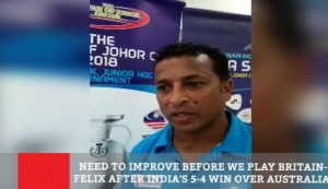 Need To Improve Before We Play Britain - Felix After India's 5-4 Win Over Australia