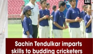 Sachin Tendulkar imparts skills to budding cricketers
