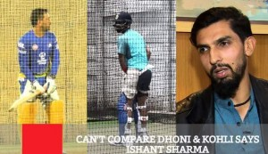 Can't Compare Dhoni & Kohli, Says Ishant Sharma