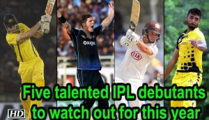 IPL 2019 - 5 talented IPL debutants to watch out for this year