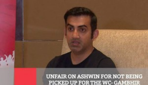 Unfair On Ashwin For Not Being Picked Up For The WC : Gambhir