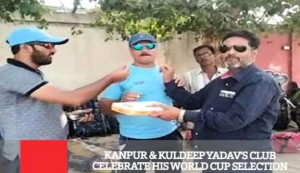 Kanpur & Kuldeep Yadav's Club Celebrate His World Cup Selection