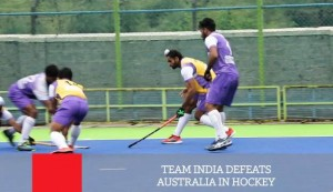 Team India Defeats Australia In Hockey