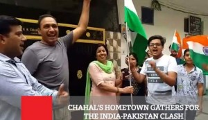 Chahal's Hometown Gathers For The India-Pakistan Clash