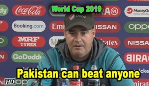 World Cup 2019 - Pakistan can beat anyone: Mickey Arthur