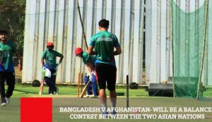 Bangladesh VS Afghanistan  Will Be A Balanced Contest Between The Two Asian Nations
