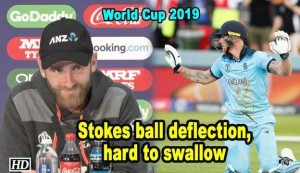 World Cup 2019 - Ball hitting Stokes' bat and going for four, hard to swallow:  Williamson