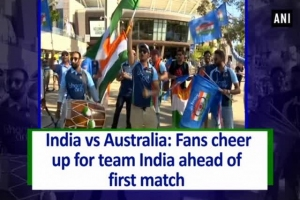 India vs Australia: Fans cheer up for team India ahead of first match