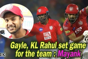 IPL 2019 - Gayle, KL Rahul set game for the team : Mayank