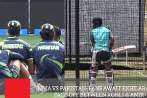 India Vs Pakistan - Fans Await Exhilarating Face-Off Between Kohli & Amir