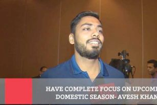 Have Complete Focus On Upcoming Domestic Season - Avesh Khan
