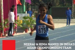 Neeraj & Hima Named In India's Asian Championships Team