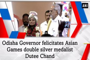 Odisha Governor felicitates Asian Games double silver medalist Dutee Chand