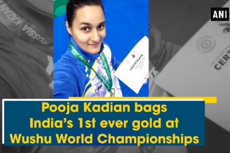 Pooja Kadian bags India's 1st ever gold at Wushu World Championships