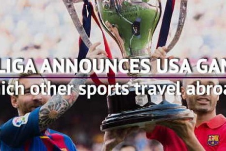 As La Liga announces USA games, which other sports travel abroad?