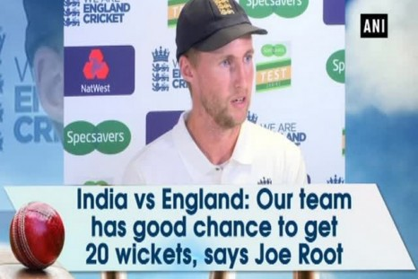 India vs England: Our team has good chance to get 20 wickets, says Joe Root.