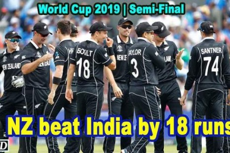World Cup 2019 - Semi-Final - NZ beat India by 18 runs