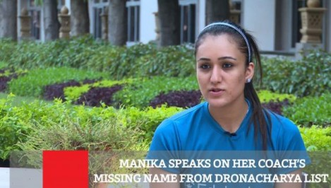 Manika Speaks On Her Coach s Missing Name From Dronacharya List