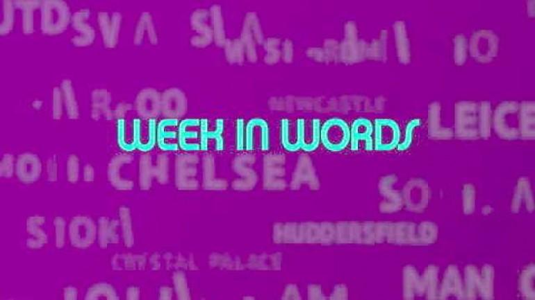 EPL in words - week 35 review