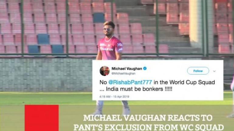 Michael Vaughan Reacts To Pant s Exclusion From WC Squad