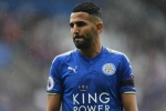 Man City's Mahrez has watches worth 300,000 pound stolen: reports