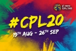 CPL 2020: The tournament to be held between August 18-September 10 at Trinidad behind closed doors