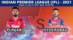 IPL 2021, PBKS vs SRH Match 14 Live Updates: Hyderabad aim for first win of season