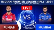 IPL 2021, PBKS vs MI Match 17 Live Updates: Punjab win toss and opt to bowl first in Chennai