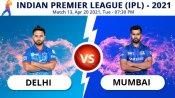 IPL 2021: DC vs MI Match 13: Toss report and playing 11 update - Mumbai opt to bat first