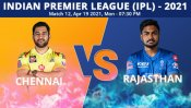 IPL 2021: CSK vs RR, Match 12 Toss, Playing XI: Rajasthan Royals win the toss and opt to bowl against Chennai