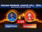 IPL 2021: RR vs SRH, Highlights: Ton-up Jos Buttler, bowlers help Royals hammer Sunrisers by 55 runs