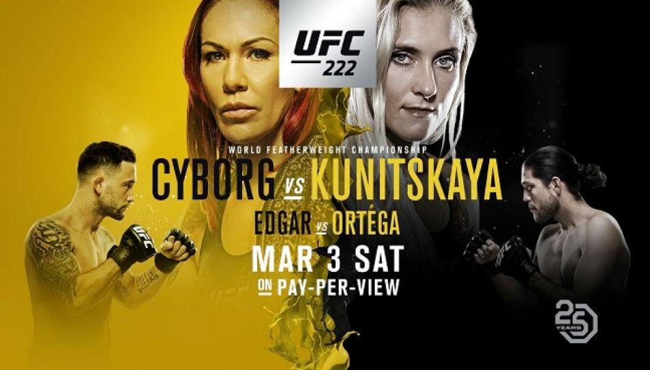 Ufc 222 Cyborg Vs Kunitskaya Fight Card Schedule