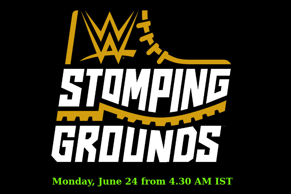 Wwe Stomping Grounds 2019 Match Card Preview Start Time Tv Info