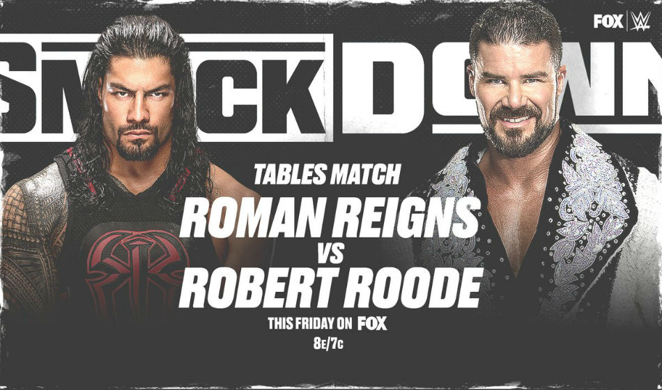 Reigns vs. Roode in Tables Match made official for SmackDown (image courtesy Twitter)