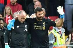 Alisson Injury Update Liverpool Norwich City Doesnt Look Good Jurgen Klopp